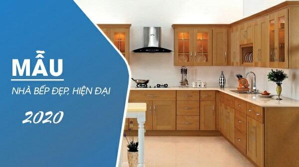 Mẫu nhà bếp đẹp 2020